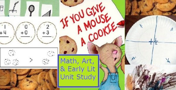 If You Give a Mouse a Cookie Fun Early Math and Art Projects and Activities