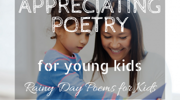 Appreciating Poetry for Young Kids, Rainy Day Poems