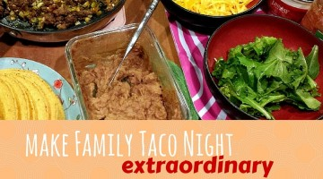 Tips for an extraordinary family taco night. Healthy taco filling, tips for creative fun making tacos, burritos, nachos, taco salad, and other Mexican food with kids. Life hack for less mess eating with kids. Gluten free taco filling recipe and recipe to cook with your fresh seasonal vegetables. #FarmFreshtoYou