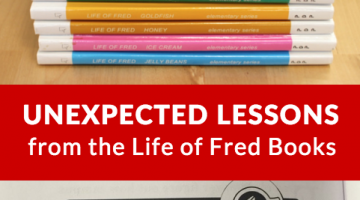 Unexpected Lessons in the Life of Fred Books