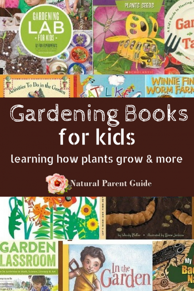 Books for kids about gardening | how plants grow | learning about plants | gardening for kids | picture books | homeschooling