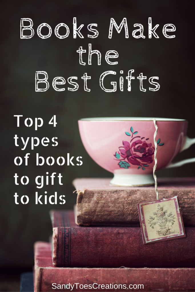 top four types of books to gift kids. best gifts for kids #wtrw