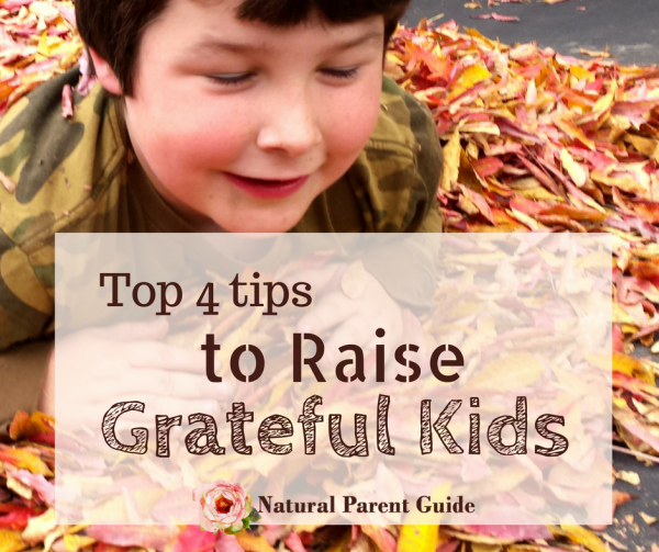 Top Four Tips to Raise Grateful Kids. These parenting tips have worked in my own and other homes to teach kids to be thankful, appreciate what they have, and give back to their family and community. | raising grateful kids | thankful kids | kids manners | parenting | homeschooling