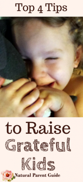 Top Four Tips to Raising Grateful Kids. Building character, raising volunteers and givers | parenting tips | parenting hacks | raising thankful kids | teaching kids manners | thankfulness | gratefulness | teaching kids gratitude | gratitude activities