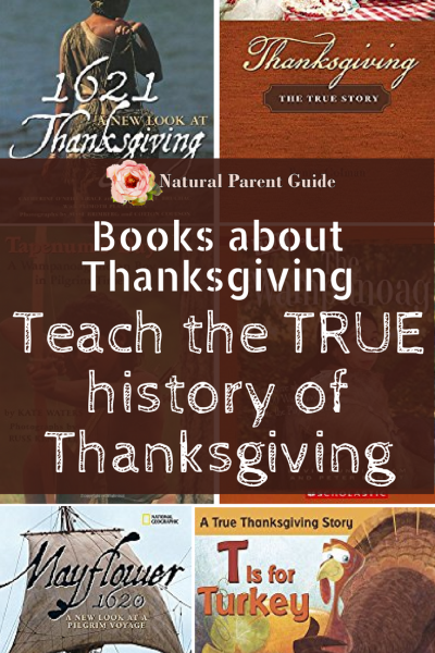 Books that tell the truth about the American Thanksgiving Holiday | Thanksgiving books | childrens books | history homeschool | homeschooling | true history | American history | holidays