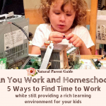 Can You Work and Homeschool? 5 Ways to Find Time