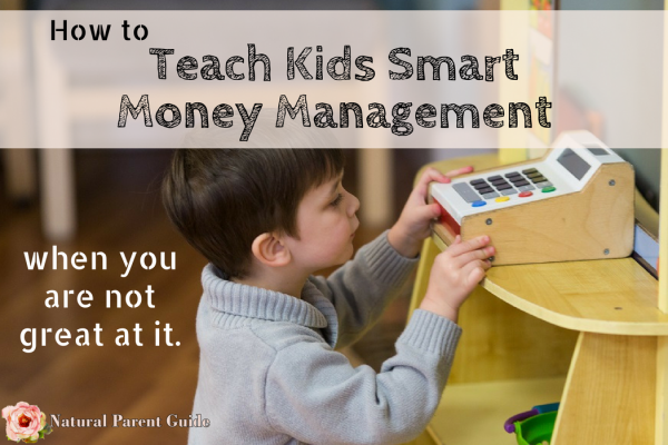 How to teach kids smart money management even when you are not great at it #moneygenius ad