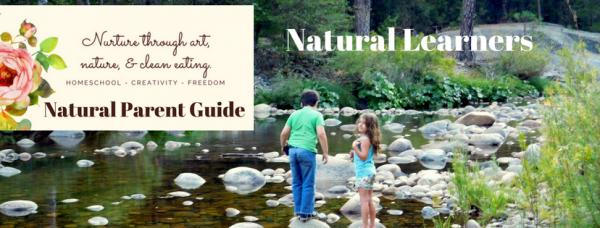 Natural Learners community facebook group | natural parents | mindful parenting | attachment parenting | homeschooling | unschooling | eclectic homeschool ideas