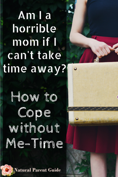 If I dont get away I will burst! How to cope without Me Time and why it is overrated. Parenting Hacks Homeschooling Toddler tips Baby cosleeping