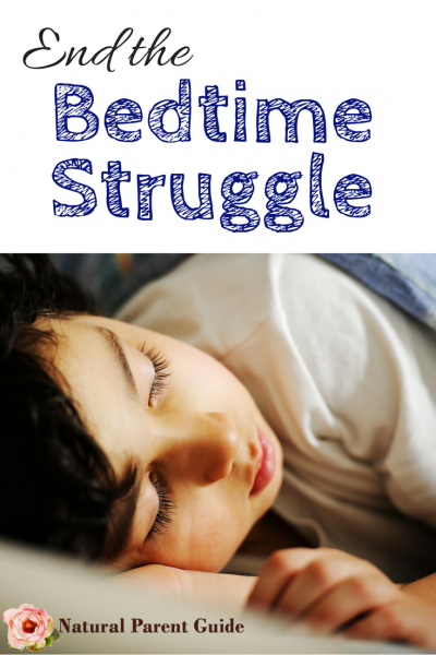 End the Bedtime Struggle | parenting hacks | get kids to go to sleep | keep kids in bed | bedtime routines that work | gentle parenting tips | natural parenting | positive discipline