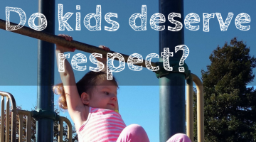 do kids deserve respect