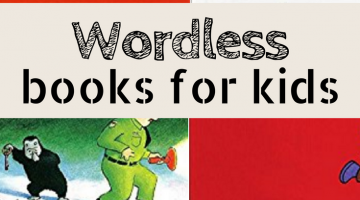 wordless picture books for kids | kids books | childrens books | what to read | wtrw | books for kids | picture books kids love |