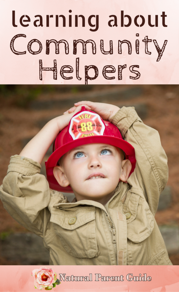 learn about community helpers natural parent guide