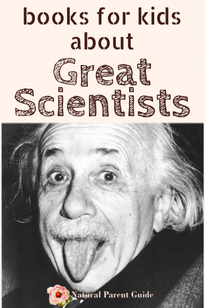 Kids Books about Great Scientists | women in science | famous scentists | homeschool science | science unit #wtrw