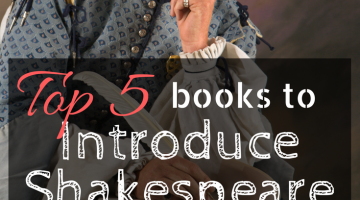 Top 5 Books to Introduce Shakespeare to Kids