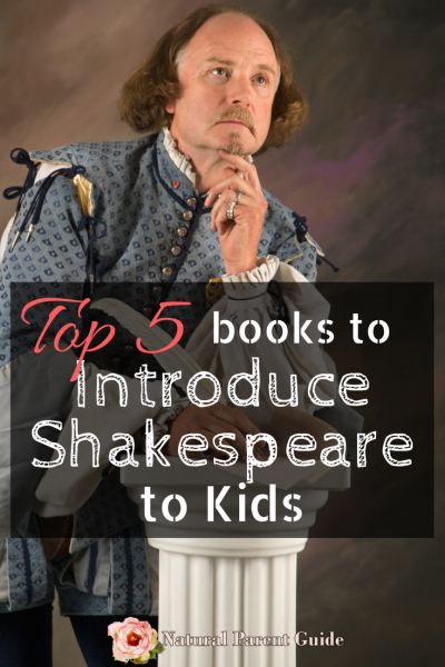 Books to Introduce Shakespeare to Kids | kids shakespeare books | homeschool history | literature | Shakespeare study | understanding Shakespeare | What to Read | kids books