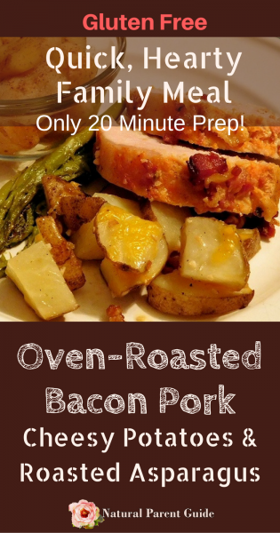 Quick hearty family meals Only 20 minutes prep! Gluten Free oven roasted applewood bacon pork with cheesy potatoes and roasted asparagus recipe | gluten free dinner ideas | school night dinners | pork dinner | pork roast recipe | #realflavorrealfast #sponsored | gluten free pork loin | gluten free recipes for dinner | gluten-free dinner easy | clean eating | family dinners ideas | hearty meals comfort foods | fall dinners | holiday dinner ideas |