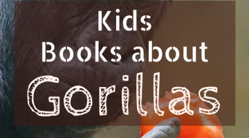 Kids Books About Gorillas