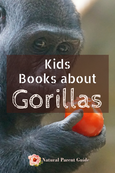 Learn about gorillas through stories and facts. Books for kids about gorillas
