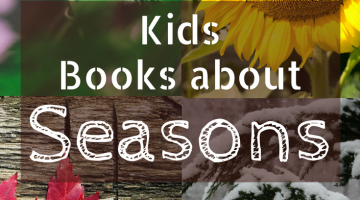 Kids books about Seasons | spring summer winter fall, celebrate the four seasons with these seasons childrens books
