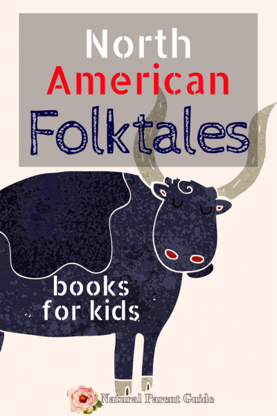North American Folktales and tall tales | american history homeschooling history | social studies | cultural stories books for kids