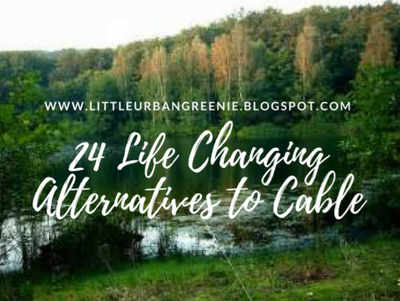 24 Life changing alternatives to cable