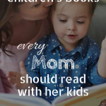 Wonderful books every Mom should read to her kids | childrens books | picture books | best gifts for mom to be | gifts for mom | gifts for baby | mothers day gifts | preschool books