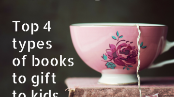 Top four types of books to gift kids. best gifts for kids #wtrw | books for kids | best gifts for kids | childrens books | picture books |