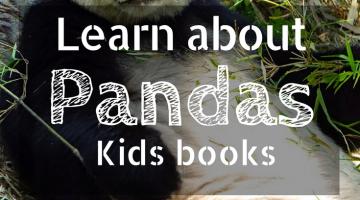 Learn about Pandas   Panda books for kids   books about pandas   childrens books   homeschooling   nature   China   animals
